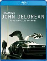 Cover image for Framing John Delorean [videorecording (Blu-ray)]