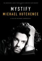 Cover image for Mystify [videorecording (DVD)] : Michael Hutchence