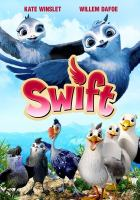 Cover image for Swift [videorecording (DVD)]