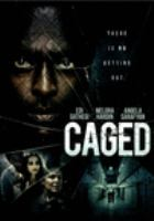 Cover image for Caged [videorecording (DVD)]