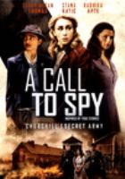 Cover image for A call to spy [videorecording (DVD)]