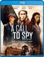 Cover image for A call to spy [videorecording (Blu-ray)]