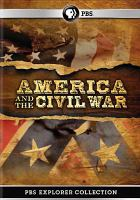 Cover image for America and the Civil war [videorecording (DVD)]