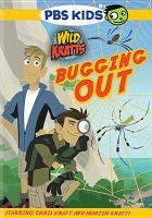 Cover image for Wild Kratts. Bugging out [videorecording (DVD)].