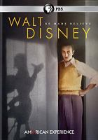 Cover image for Walt Disney [videorecording (DVD)] : he made believe