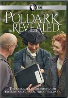 Cover image for Poldark revealed [videorecording (DVD)]