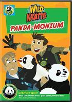 Cover image for Wild Kratts. Panda-monium [videorecording (DVD)].