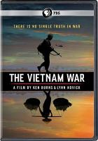 Cover image for The Vietnam War [videorecording (DVD)]