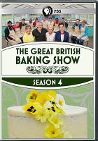 Cover image for The great British baking show. Season 4 [videorecording (DVD)].