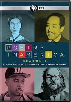Cover image for Poetry in America. Season 1 [videorecording (DVD)] : explore and debate 12 unforgettable American poems
