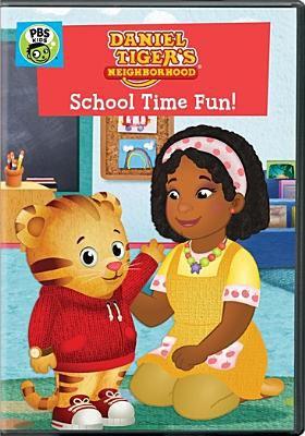 Cover image for Daniel Tiger's neighborhood. School time fun! [videorecording (DVD)]