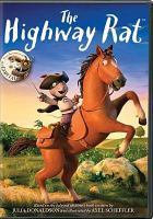 Cover image for The highway rat [videorecording (DVD)]