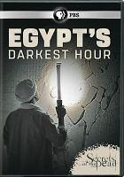 Cover image for Egypt's darkest hour [videorecording (DVD)]
