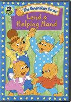 Cover image for Berenstain bears. Lend a helping hand [videorecording (DVD)].