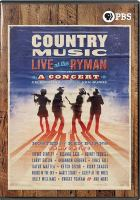 Cover image for Country music [videorecording (DVD)] : live at the Ryman : a concert celebrating the film by Ken Burns