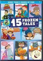 Cover image for PBS Kids. 15 frozen tales [videorecording (DVD)].