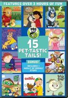 Cover image for PBS Kids [videorecording (DVD)] : 15 pet-tastic tails!.
