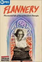 Cover image for Flannery [videorecording (DVD)]