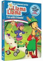 Cover image for Llama llama. Fun with friends! [videorecording (DVD)].