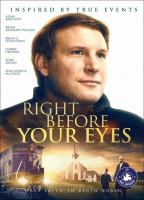 Cover image for Right before your eyes [videorecording (DVD)]