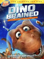 Cover image for Dino brained [videorecording (DVD)]