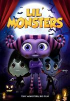 Cover image for Lil' monsters [videorecording (DVD)]