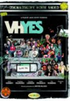 Cover image for VHYes [videorecording (DVD)]