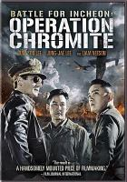 Cover image for Battle for Incheon: [videorecording (DVD)] : Operation chromite
