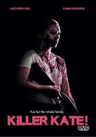 Cover image for Killer Kate! [videorecording (DVD)]