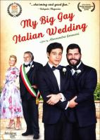 Cover image for My big gay italian wedding [videorecording (DVD)]