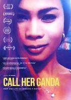 Cover image for Call her Ganda [videorecording (DVD)]