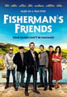 Cover image for Fisherman's friends [videorecording (DVD)] : some bands can't be managed