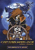 Cover image for Captain Harlock, space pirate  [videorecording (DVD)] : the complete TV series