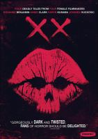 Cover image for XX [videorecording (DVD)]