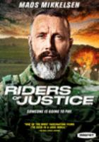 Cover image for Riders of justice = [videorecording (DVD)] : Retfærdighedens ryttere