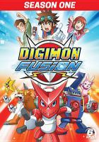 Cover image for Digimon fusion. Season one [videorecording (DVD)]