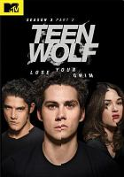 Cover image for Teen wolf. Season 3, part 2 [videorecording (DVD)].