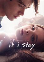 Cover image for If I stay [videorecording (DVD)]