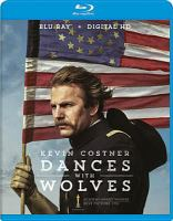 Cover image for Dances with wolves [videorecording (Blu-ray)]