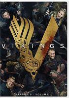 Cover image for Vikings. Season 5, volume 1 [videorecording (DVD)]