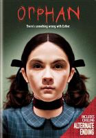Cover image for Orphan [videorecording (DVD)]