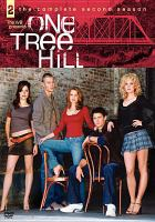 Cover image for One Tree Hill. The complete second season [videorecording (DVD)]