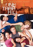 Cover image for One Tree Hill. The complete first season [videorecording (DVD)]