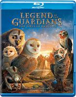 Cover image for Legend of the guardians [videorecording (Blu-ray)] : the owls of Ga'Hoole