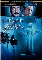 Cover image for Midnight in the garden of good & evil [videorecording (DVD)]