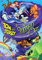 Cover image for Tom and Jerry & the Wizard of Oz [videorecording (DVD)]