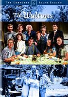 Cover image for The Waltons. the complete sixth season [videorecording (DVD)]