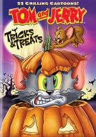 Cover image for Tom and Jerry. Tricks & treats [videorecording (DVD)]