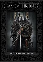 Cover image for Game of thrones. The complete first season [videorecording (DVD)]