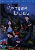 Cover image for The vampire diaries. The complete third season [videorecording (DVD)]